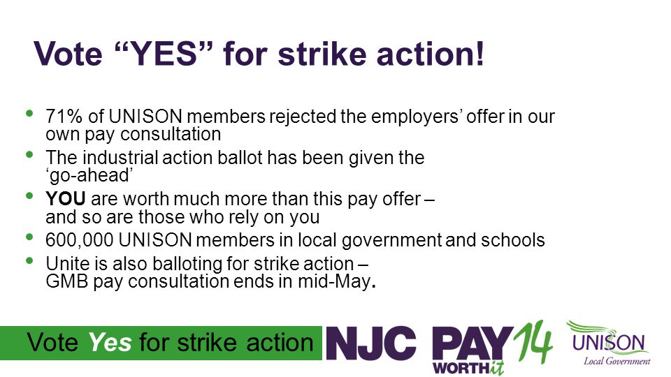 Vote Yes for strike action Vote YES for strike action.