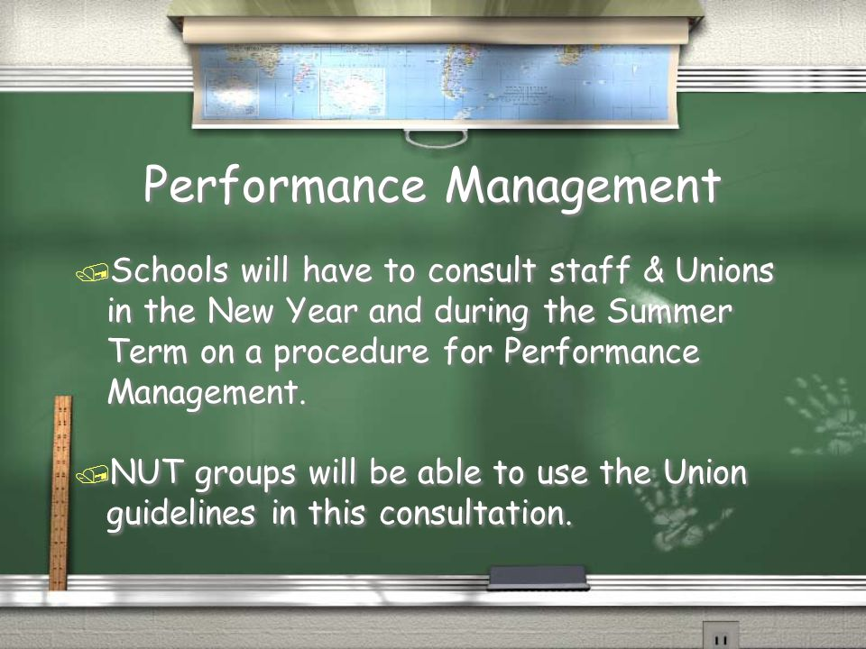 Performance Management / Schools will have to consult staff & Unions in the New Year and during the Summer Term on a procedure for Performance Managem