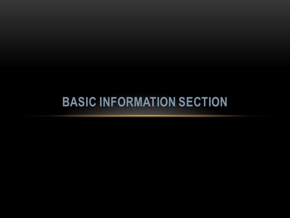 BASIC INFORMATION SECTION