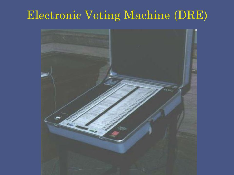 Electronic Voting Machine (DRE)