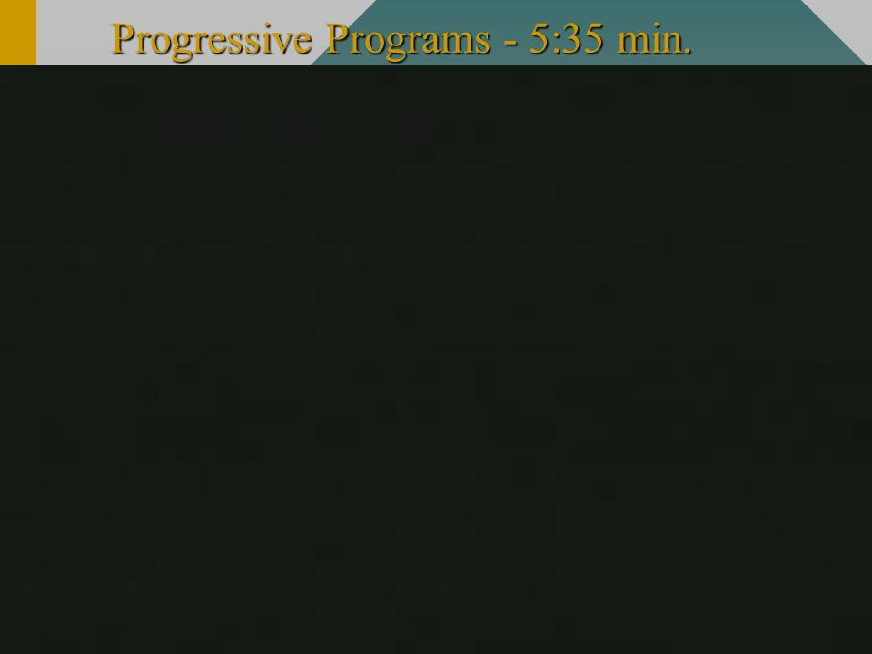 Progressive Programs - 5:35 min.