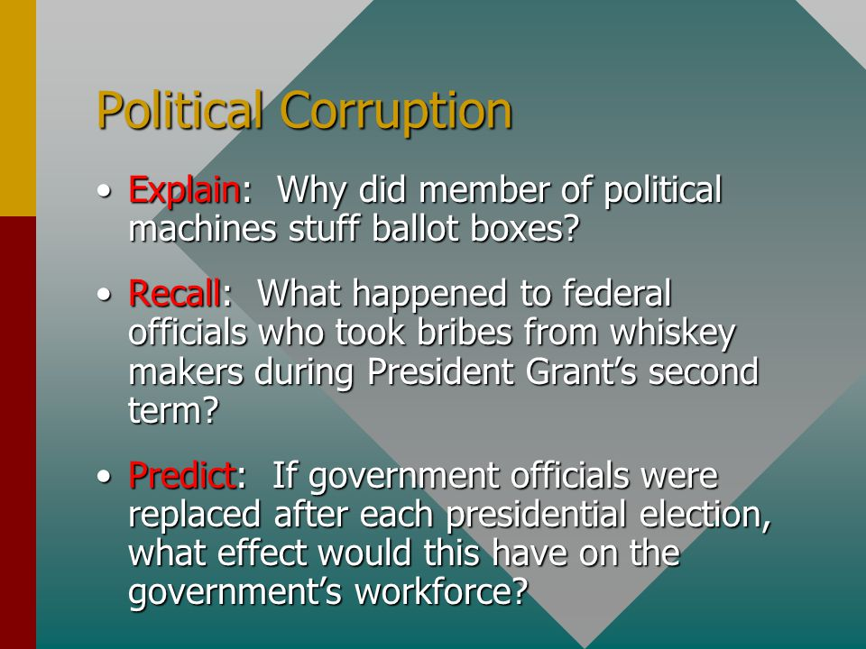 Political Corruption Identify: Which Presidents tried to reform government corruption before 1883?Identify: Which Presidents tried to reform government corruption before 1883.