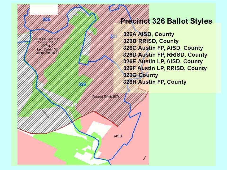 326A AISD, County 326B RRISD, County 326C Austin FP, AISD, County 326D Austin FP, RRISD, County 326E Austin LP, AISD, County 326F Austin LP, RRISD, Co