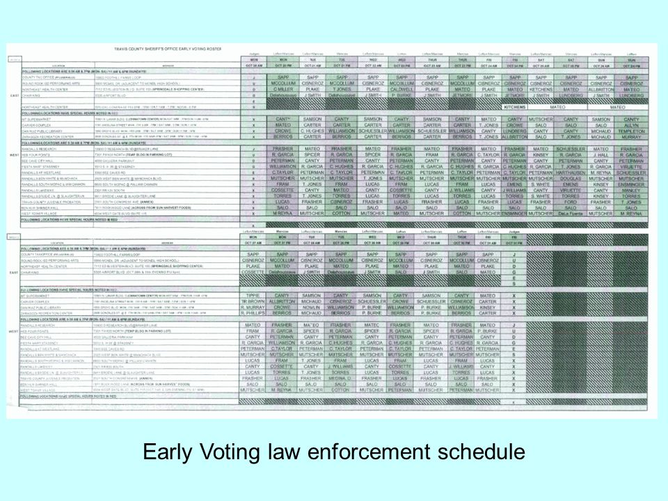 Early Voting law enforcement schedule