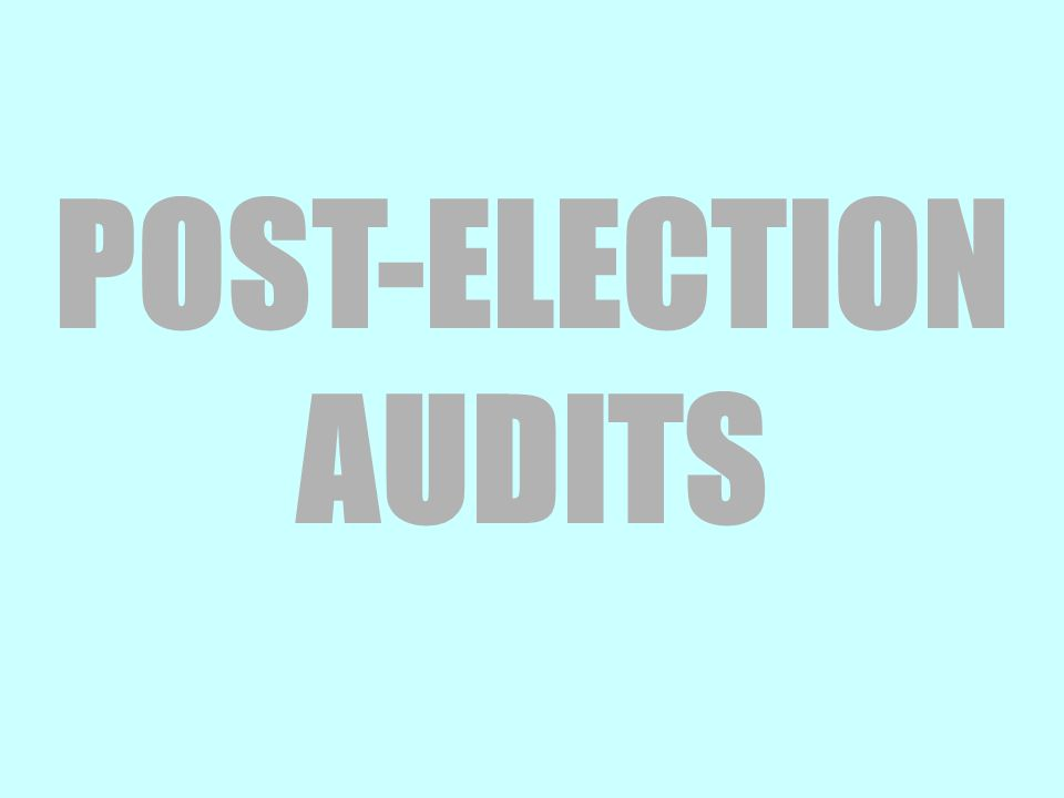 POST-ELECTION AUDITS