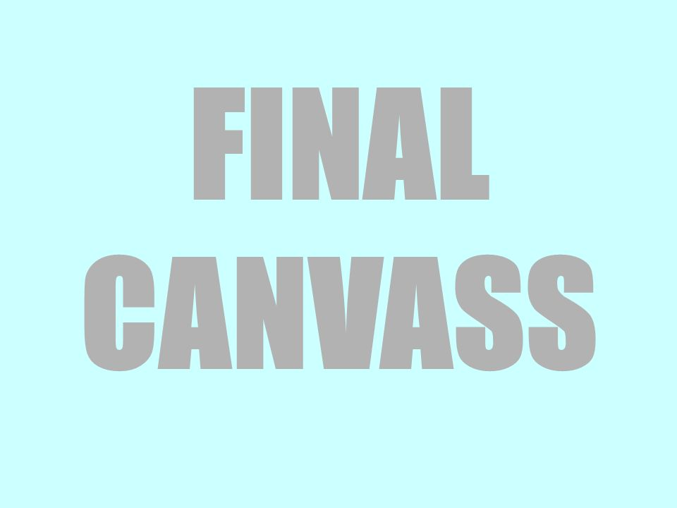 FINAL CANVASS