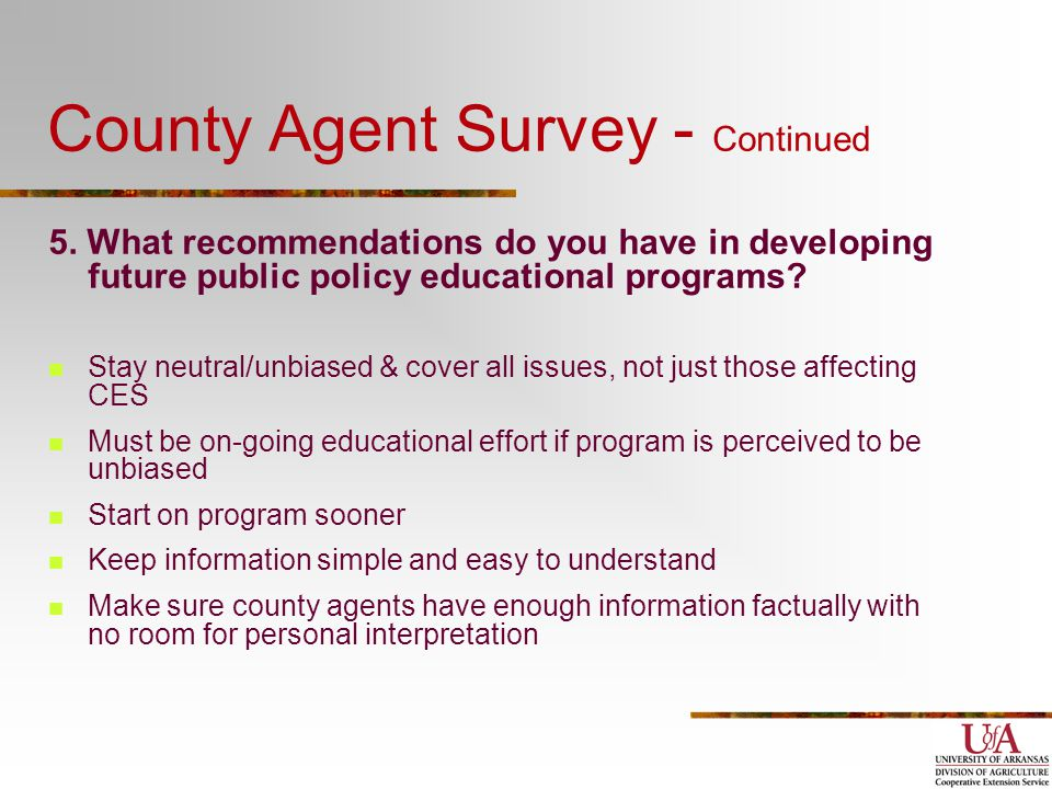 County Agent Survey - Continued 5.