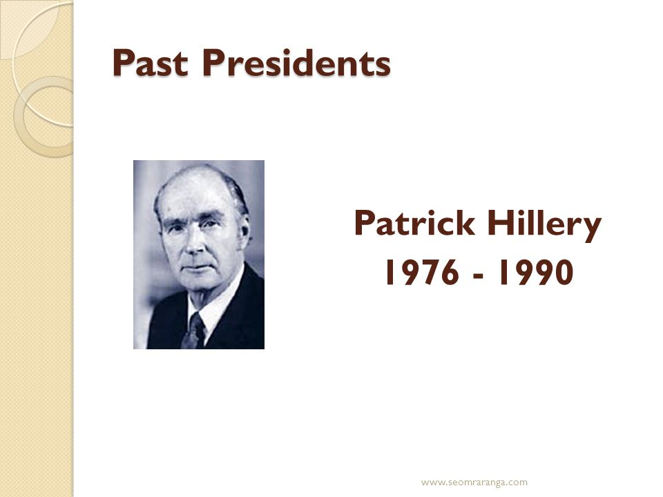 Past Presidents Patrick Hillery 1976 - 1990 www.seomraranga.com