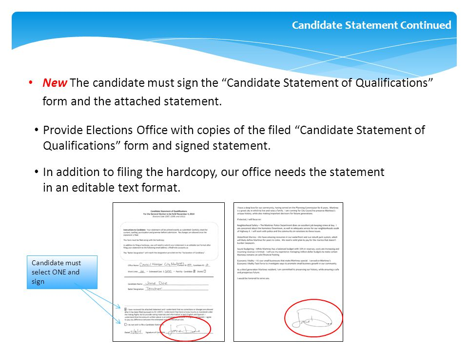 """New The candidate must sign the """"Candidate Statement of Qualifications"""" form and the attached statement. Provide Elections Office with copies of the f"""