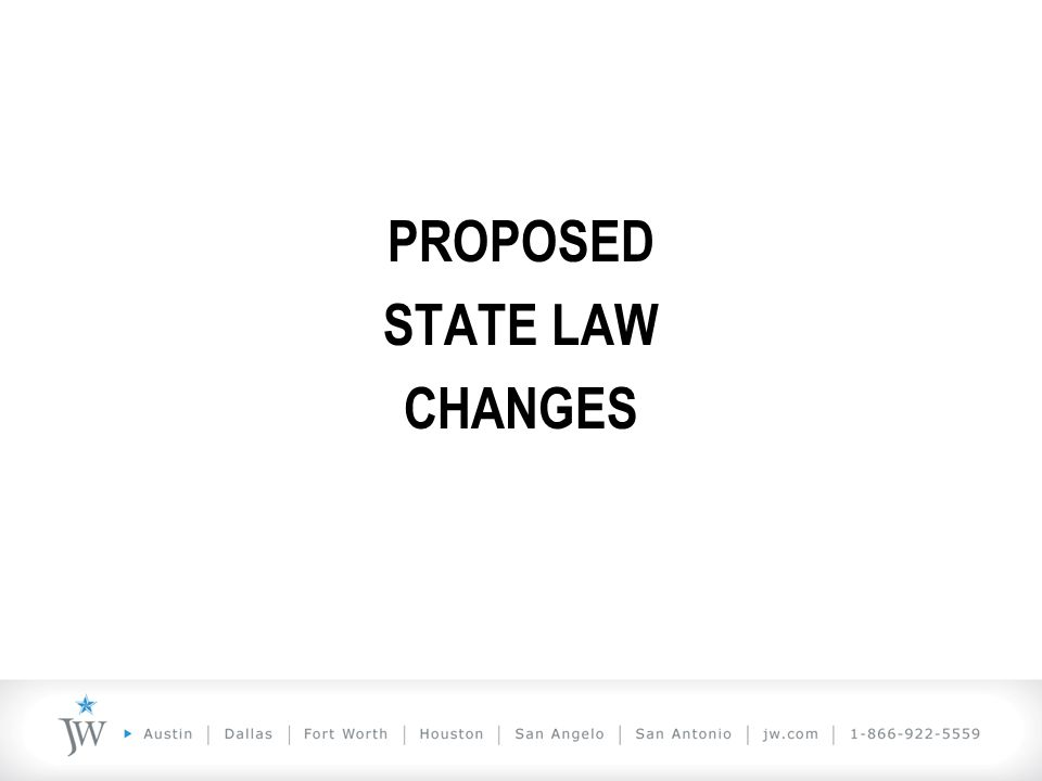 PROPOSED STATE LAW CHANGES