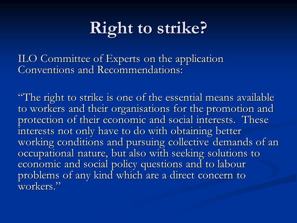 Right to strike.