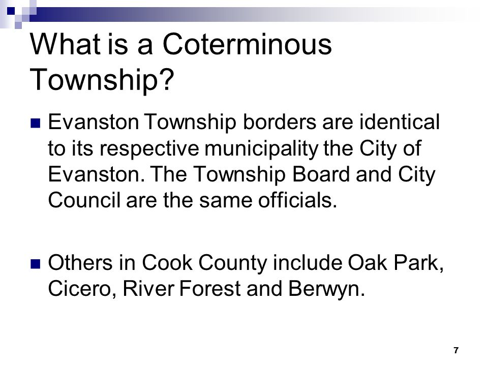 7 7 What is a Coterminous Township.