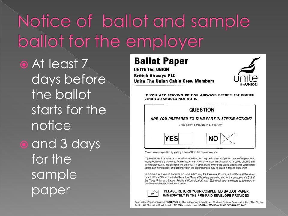  At least 7 days before the ballot starts for the notice  and 3 days for the sample paper