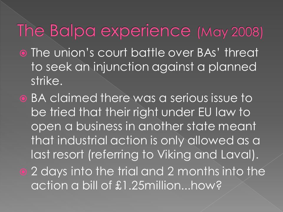  The union's court battle over BAs' threat to seek an injunction against a planned strike.