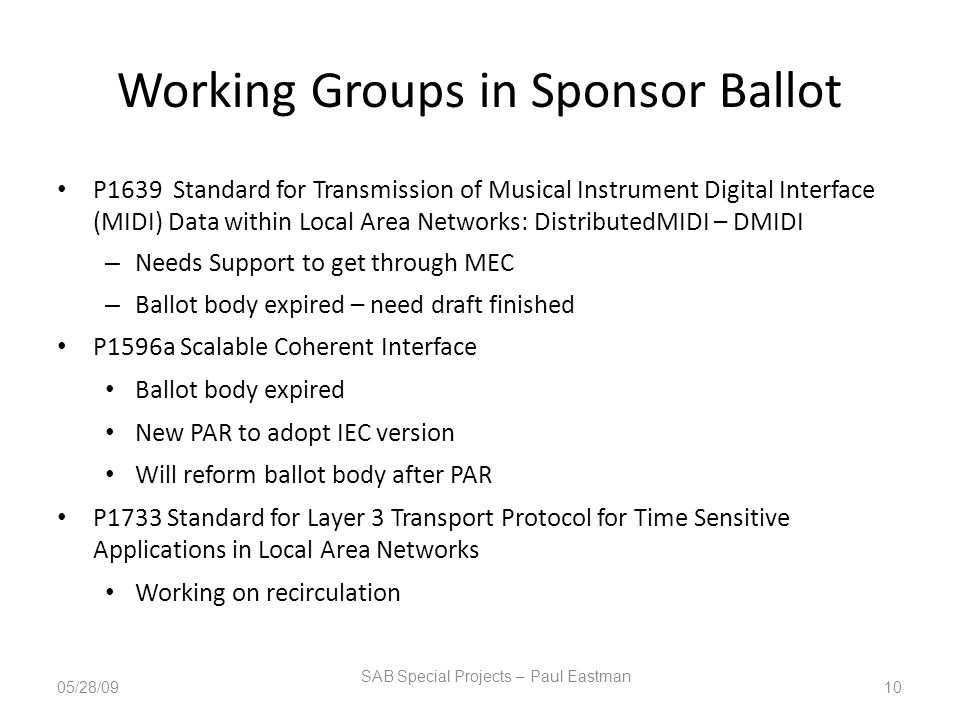 Working Groups in Sponsor Ballot P1639 Standard for Transmission of Musical Instrument Digital Interface (MIDI) Data within Local Area Networks: Distr