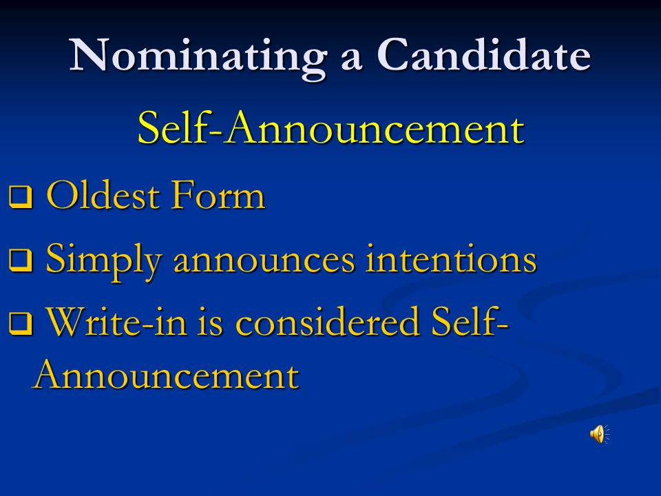 The Nomination Process Nomination-naming of those who will seek office First Step in election process 5 Ways to Nominate a Candidate…