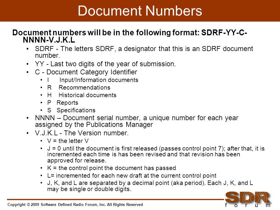 Copyright © 2009 Software Defined Radio Forum, Inc.