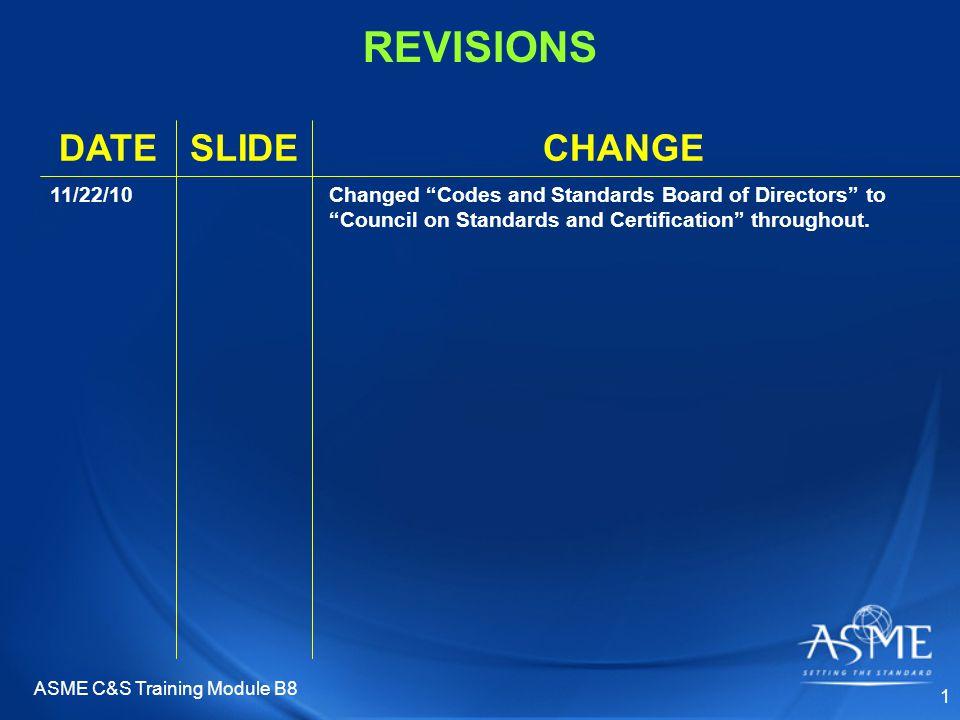 ASME C&S Training Module B8 42 Yes/No Vote 5.