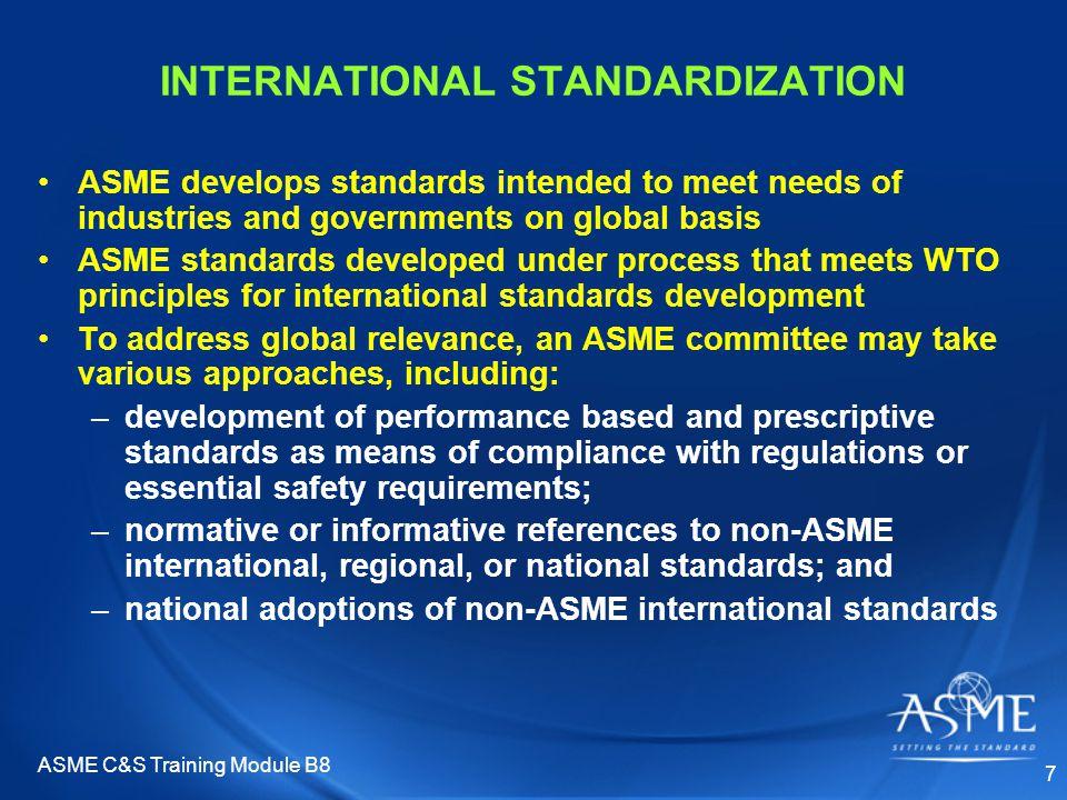 ASME C&S Training Module B8 18 IV. ISO Adoption of ASME Standards