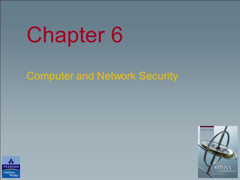 Chapter 6 Computer and Network Security