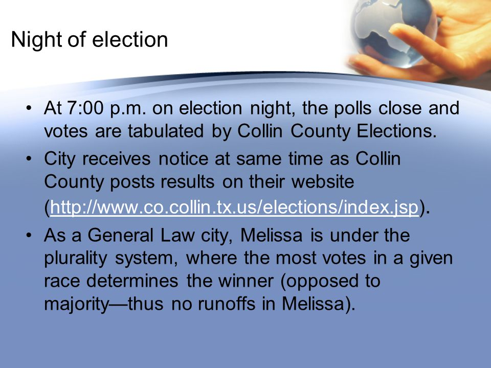 Night of election At 7:00 p.m.