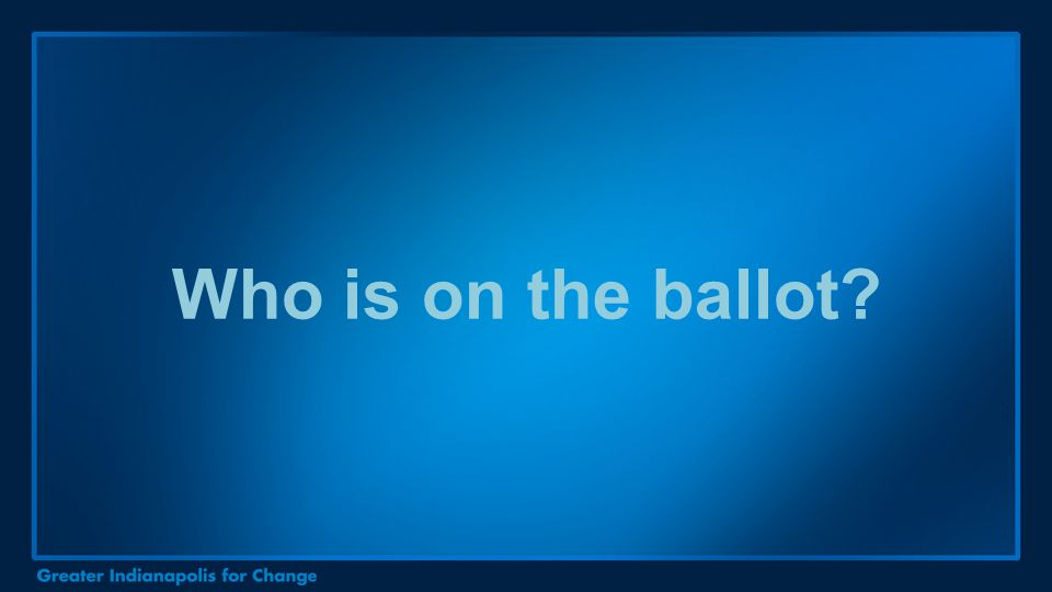 Who is on the ballot?
