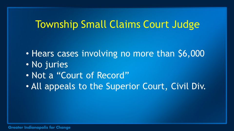 "Hears cases involving no more than $6,000 No juries Not a ""Court of Record"" All appeals to the Superior Court, Civil Div."