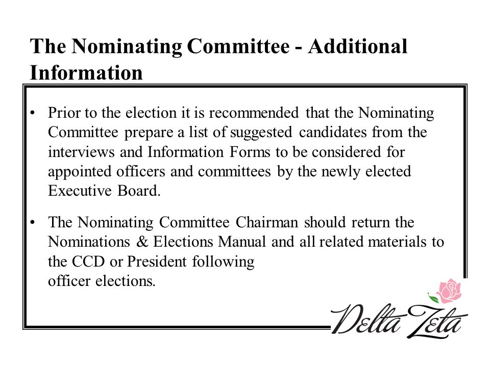 The Nominating Committee - Additional Information Prior to the election it is recommended that the Nominating Committee prepare a list of suggested ca