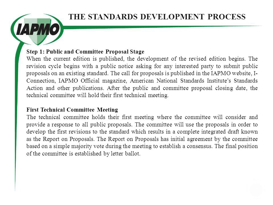 THE STANDARDS DEVELOPMENT PROCESS STEP 1 PUBLIC AND COMMITTEE PROPOSAL STAGE PUBLIC AND COMMITTEE PROPOSAL CLOSING DATE FIRST TECHNICAL COMMITTEE MEET