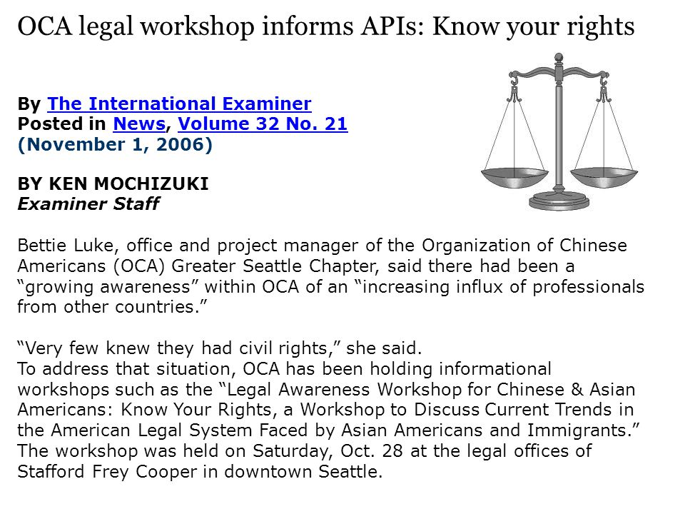 OCA legal workshop informs APIs: Know your rights By The International Examiner Posted in News, Volume 32 No.