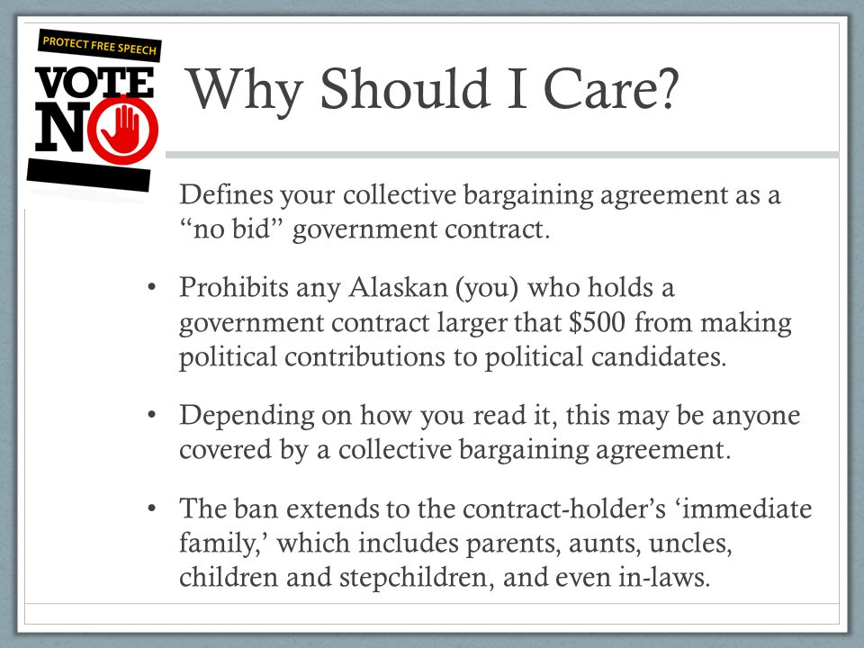 Why Should I Care. Defines your collective bargaining agreement as a no bid government contract.
