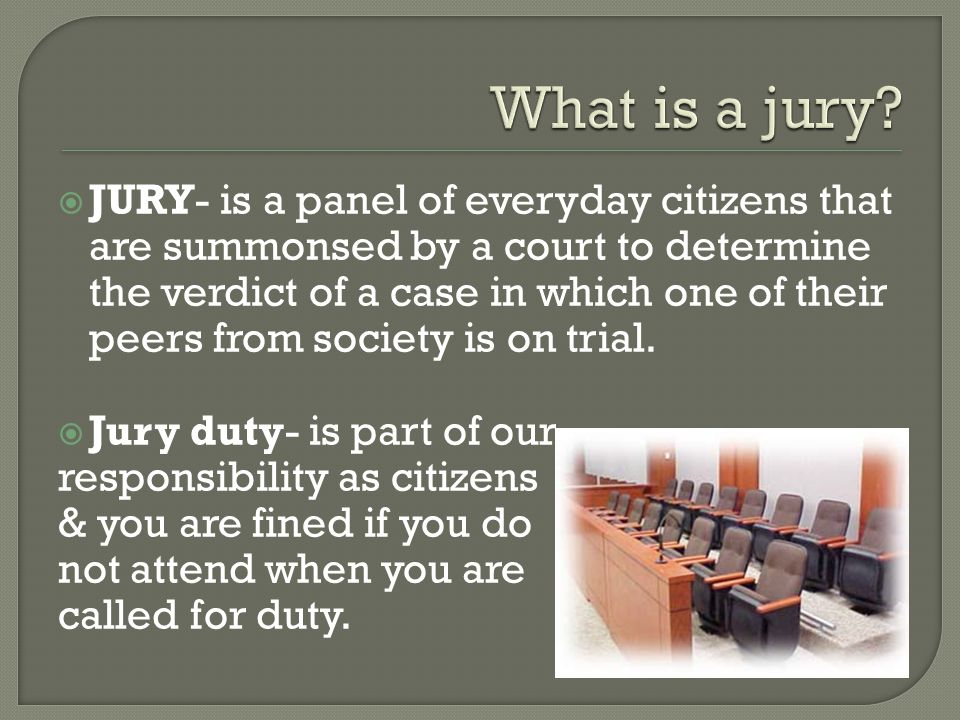  Either party may challenge a potential juror with a good reason as to why they don't feel as though that individual should serve on the jury.