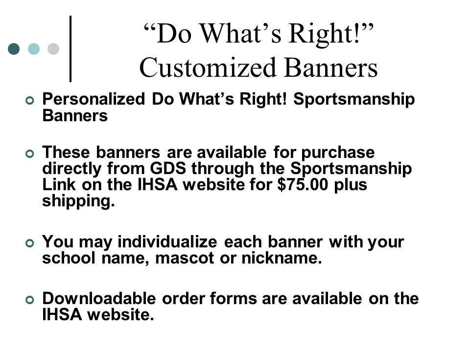 """""""Do What's Right!"""" Customized Banners Personalized Do What's Right! Sportsmanship Banners These banners are available for purchase directly from GDS t"""