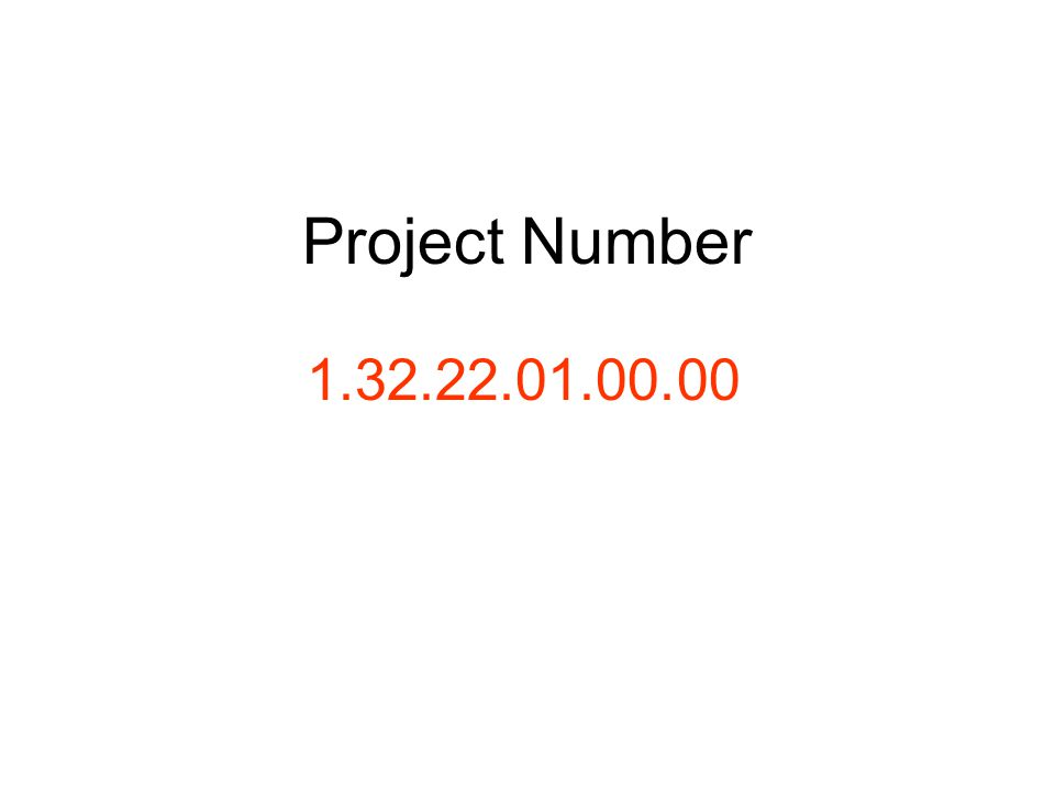 Project Number 1.32.22.01.00.00