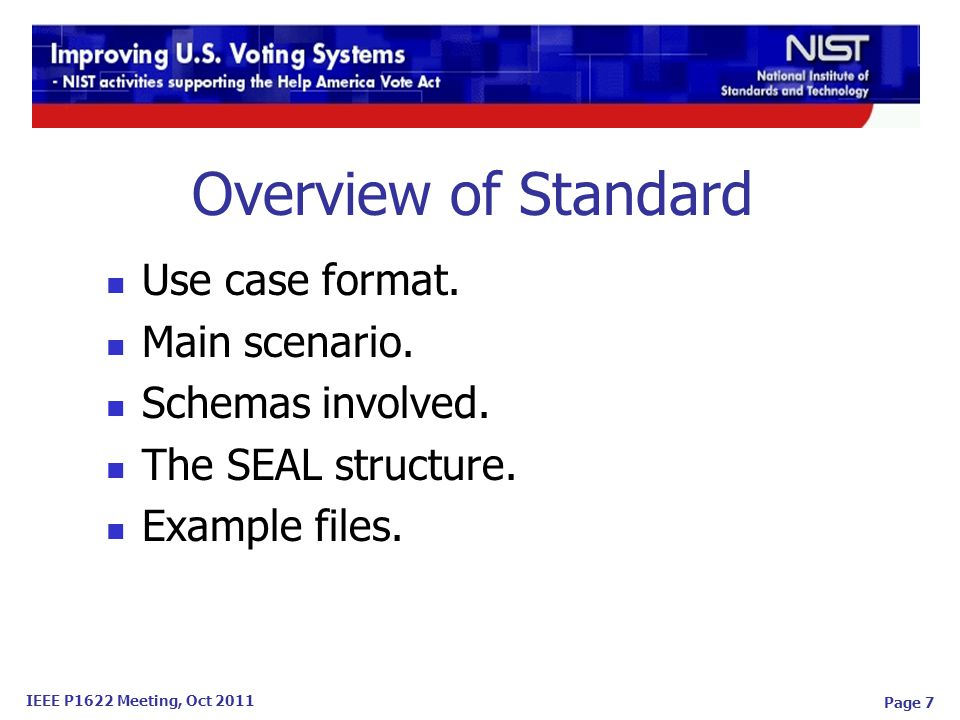 IEEE P1622 Meeting, Oct 2011 Page 7 Overview of Standard Use case format.
