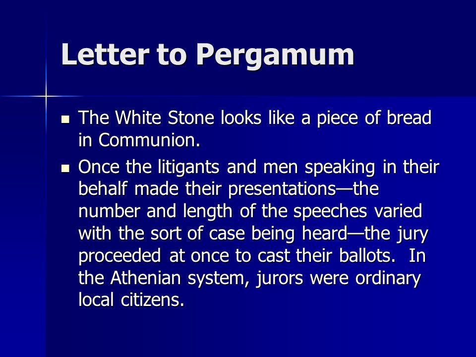 Letter to Pergamum The White Stone looks like a piece of bread in Communion.