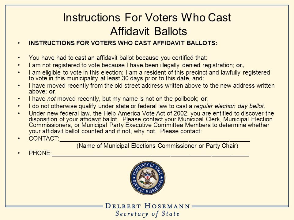 Instructions For Voters Who Cast Affidavit Ballots INSTRUCTIONS FOR VOTERS WHO CAST AFFIDAVIT BALLOTS: You have had to cast an affidavit ballot becaus