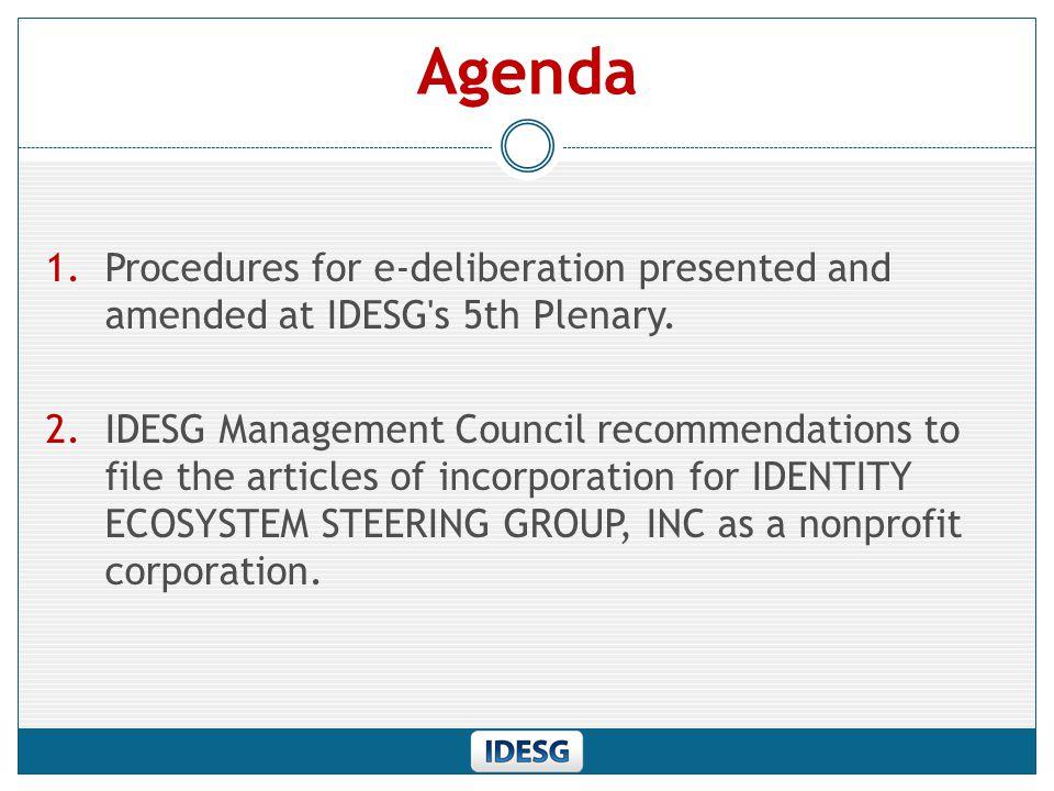 E-Deliberation Procedures Download Documents https://www.idecosystem.org/e- deliberationhttps://www.idecosystem.org/e- deliberation Section 5.