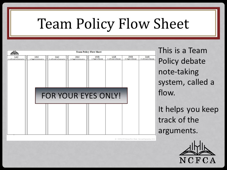 Team Policy Flow Sheet This is a Team Policy debate note-taking system, called a flow.
