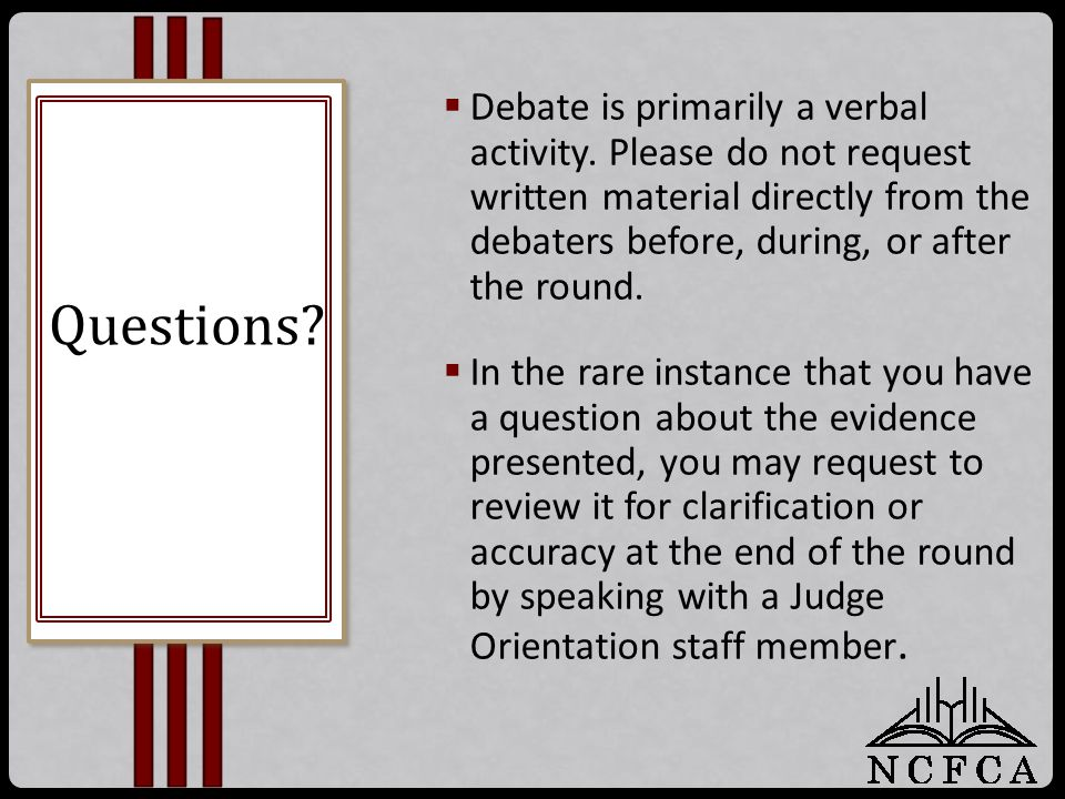  Debate is primarily a verbal activity.