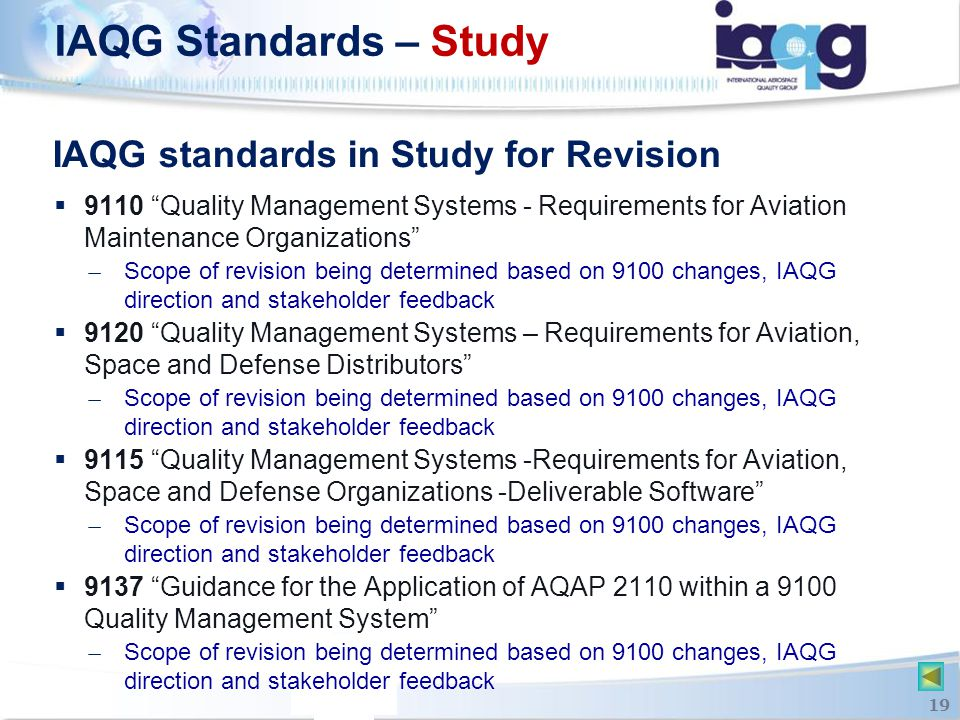 """IAQG standards in Study for Revision  9110 """"Quality Management Systems - Requirements for Aviation Maintenance Organizations"""" ̶ Scope of revision bei"""