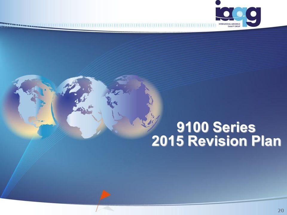 9100 Series 2015 Revision Plan 20