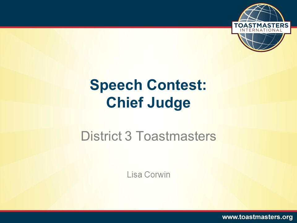 Speech Contest: Chief Judge District 3 Toastmasters Lisa Corwin