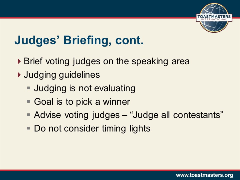Judges' Briefing, cont.