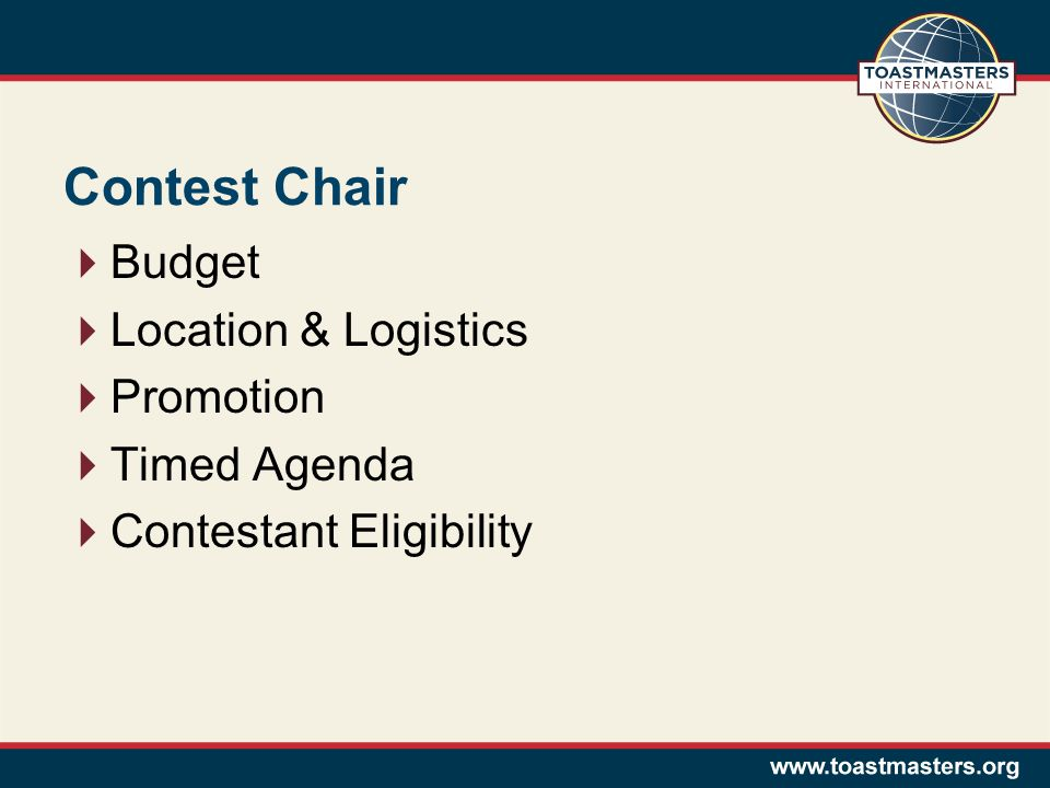 Contest Chair  Budget  Location & Logistics  Promotion  Timed Agenda  Contestant Eligibility