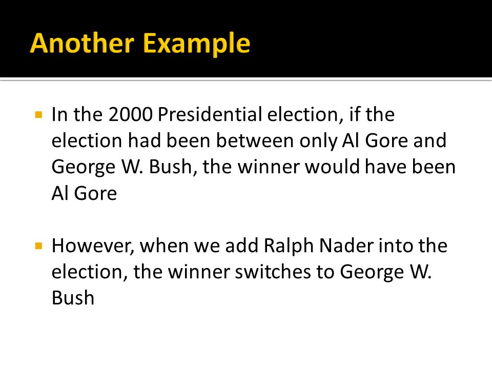 In the 2000 Presidential election, if the election had been between only Al Gore and George W.