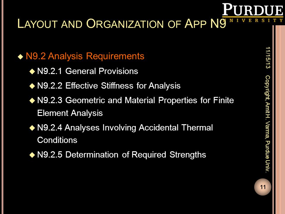 L AYOUT AND O RGANIZATION OF A PP N9  N9.2 Analysis Requirements  N9.2.1 General Provisions  N9.2.2 Effective Stiffness for Analysis  N9.2.3 Geome