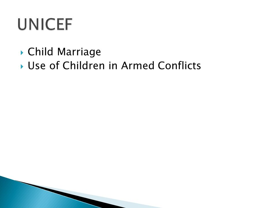  Child Marriage  Use of Children in Armed Conflicts