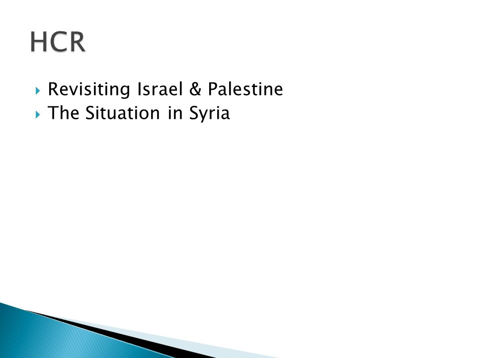  Revisiting Israel & Palestine  The Situation in Syria
