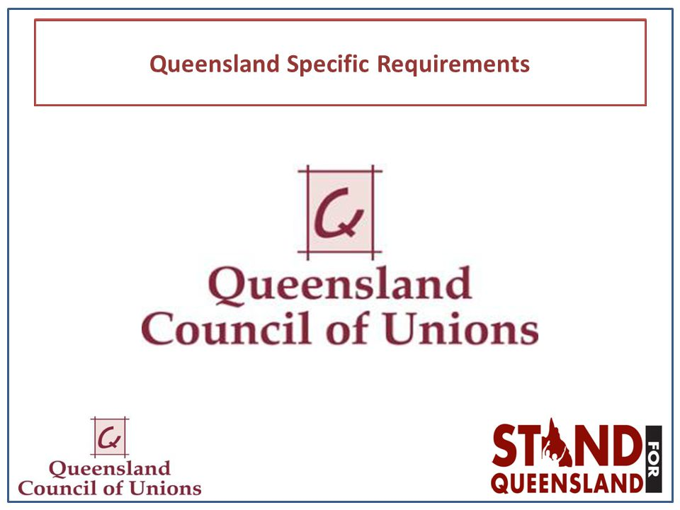 Queensland Specific Requirements